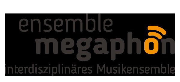 Ensemble Megaphon