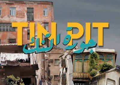TIN PIT – im Nirgendwo einer fremden Stadt (2018)